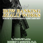 How Privatized Banking Really Works