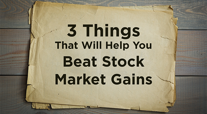 Beat Stock Market Gains